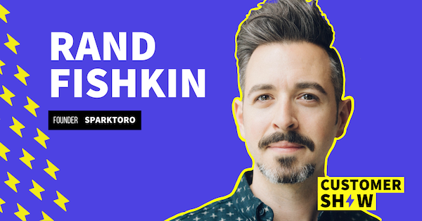 How To Find Where Your Customers Are Hanging Out Online with Rand Fishkin Image
