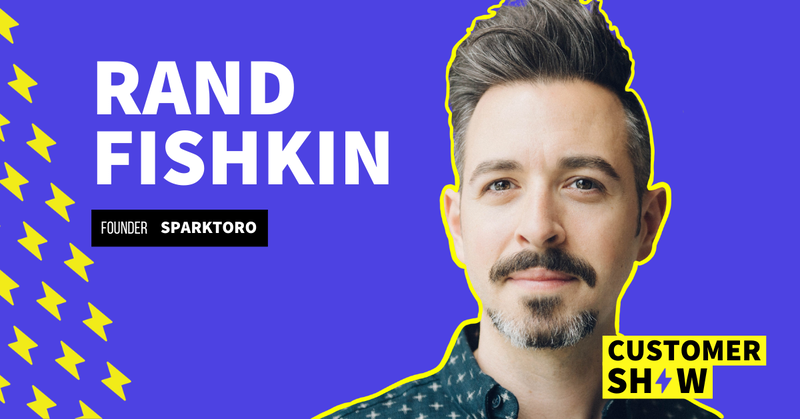 How To Find Where Your Customers Are Hanging Out Online with Rand Fishkin