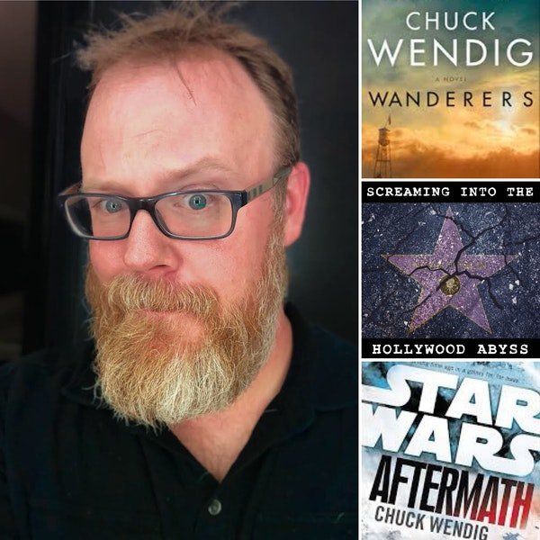 Take 43 - Novelist Chuck Wendig, Wanderers, The Book of Accidents, Star Wars Aftermath