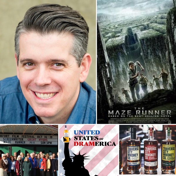 Episode 56 - Grant Pierce Myers, writer of The Maze Runner