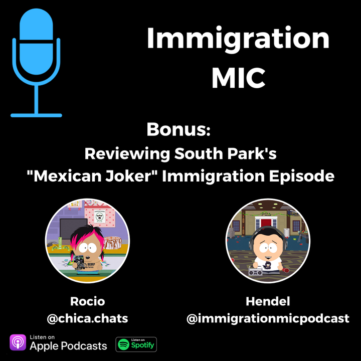 Bonus: Reviewing South Park's 'Mexican Joker' with Rocio from Chica.Chats!