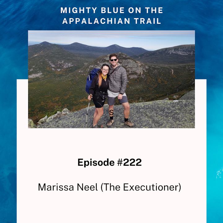 Episode #222 - Marissa Neel (The Executioner)