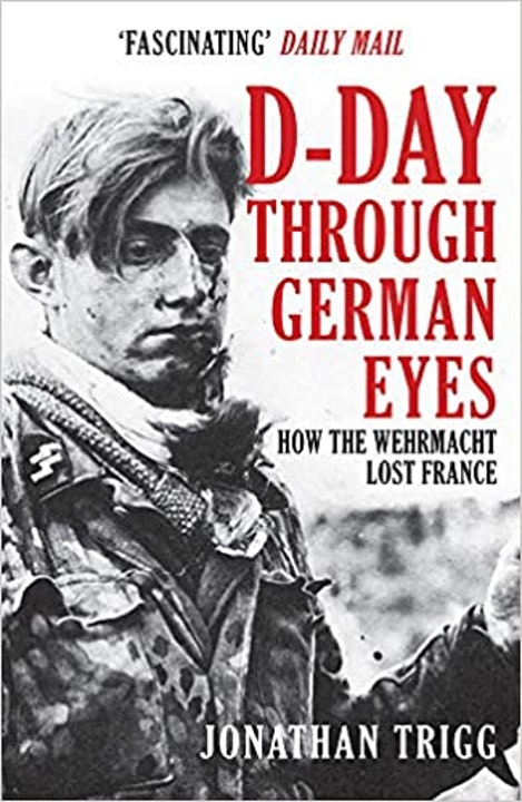47 D-Day Through German Eyes Part Two Image