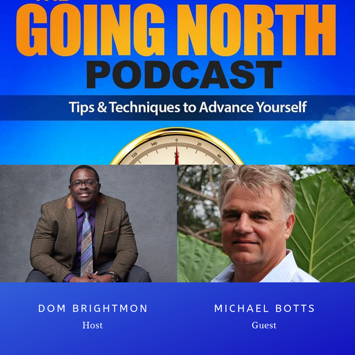 """164 - """"Escape Average, Go for the Big"""" with Michael Botts"""