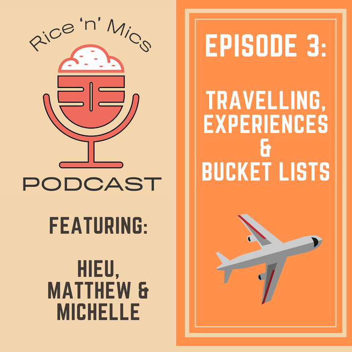 03 - Travelling, Experiences and Bucket Lists