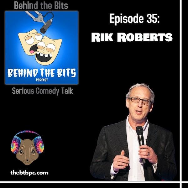 Episode 35: Rik Roberts