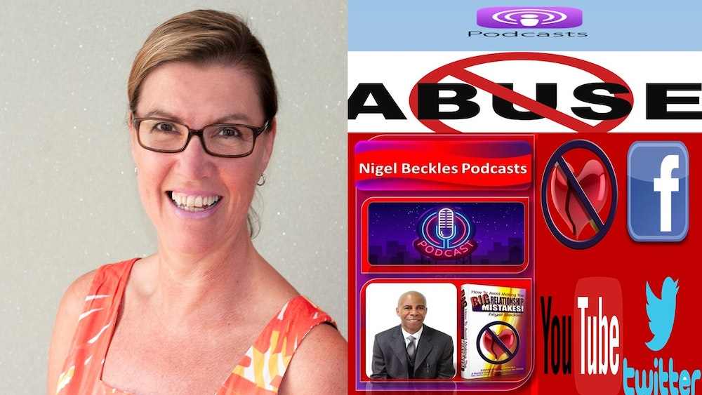 EPISODE 5: ABUSIVE RELATIONSHIPS Beverley Webb Specialist Recovery Coach and Speaker