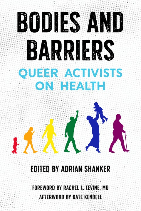 Bodies and Barriers: Queer Activists on Health Image