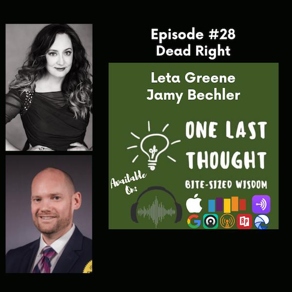 Dead Right - Leta Greene, Jamy Bechler - Episode 28