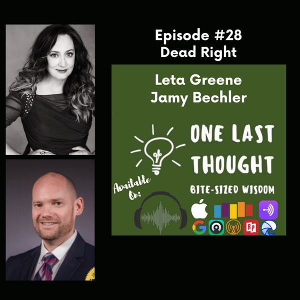 Dead Right - Leta Greene, Jamy Bechler - Episode 28