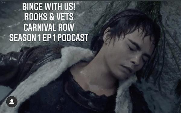 E61 Rooks & Vets! Carnival Row Season 1 Episodes 1 & 2 Image