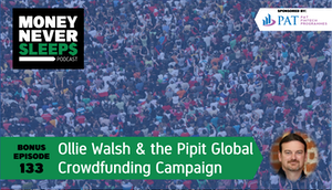 133: Bonus Episode   Ollie Walsh and the Pipit Global Crowdfunding Campaign