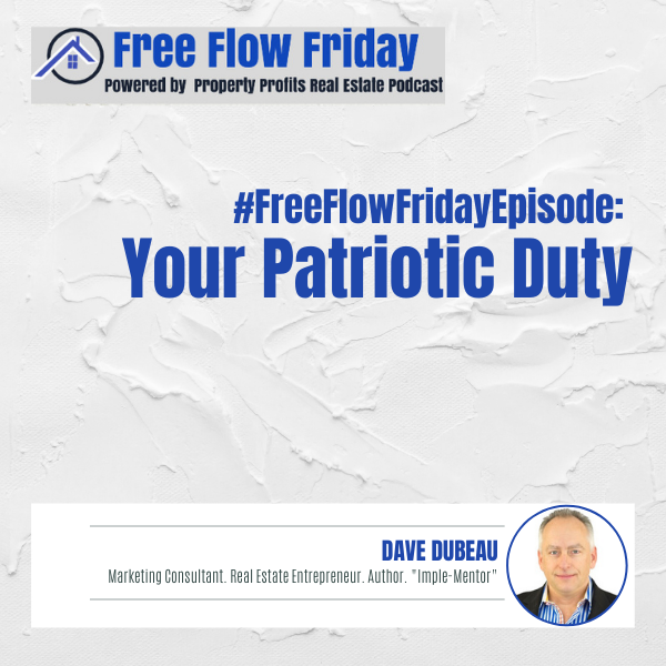 #FreeFlowFriday: Your Patriotic Duty with Dave Dubeau Image