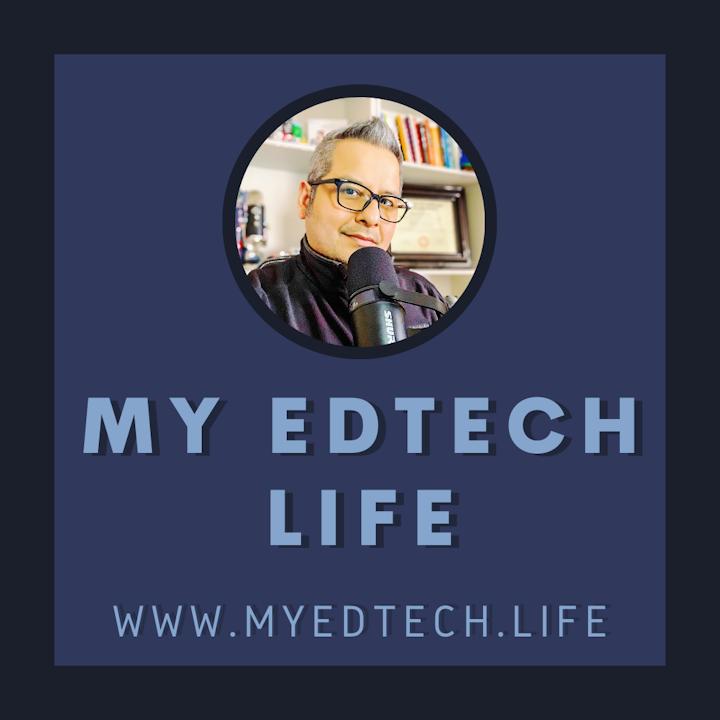 My EdTech Life