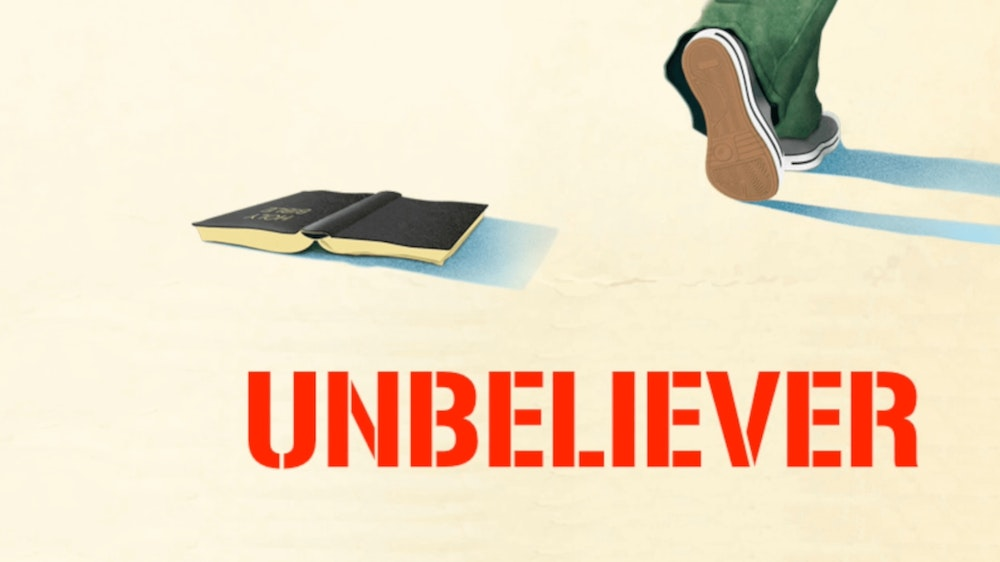 Ep. 65 - To The Unbeliever