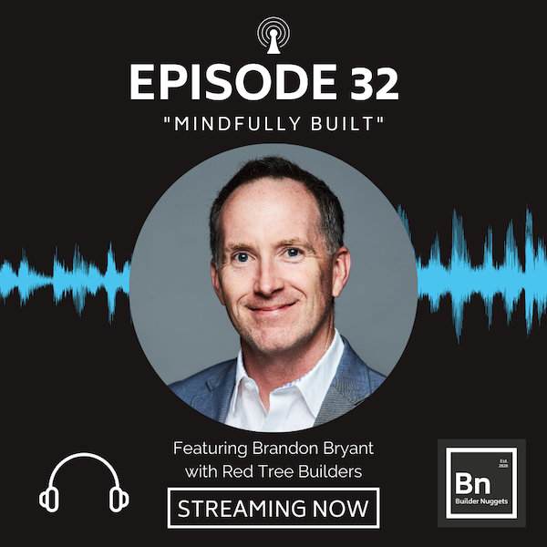 EP 32: Mindfully Built