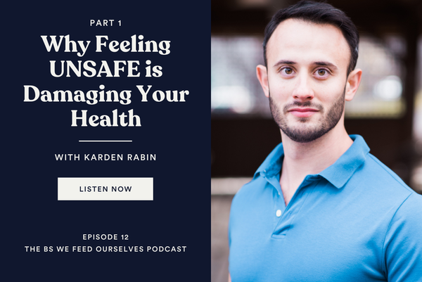 12. Why Feeling UNSAFE is Damaging Your Health Image
