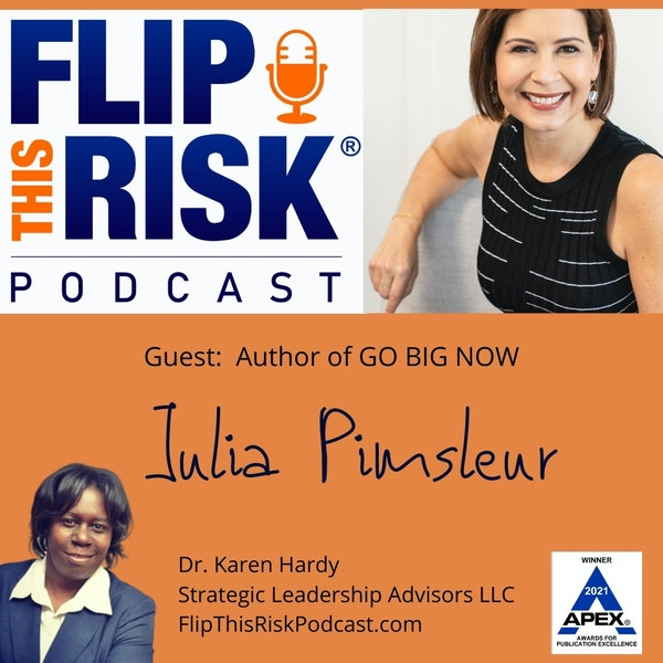 """Interview with Julia Pimsleur - Author of """"GO BIG NOW"""" Image"""
