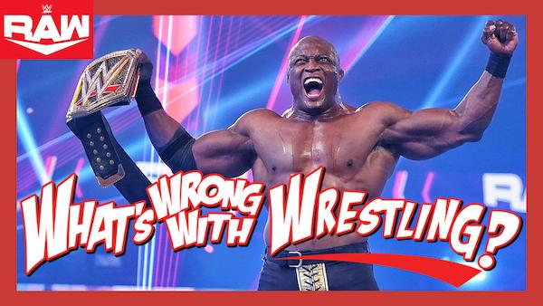 BOBBY LASHLEY'S BIG BREAK - WWE Raw 2/22/21 & SmackDown 2/19/21 Recap Image