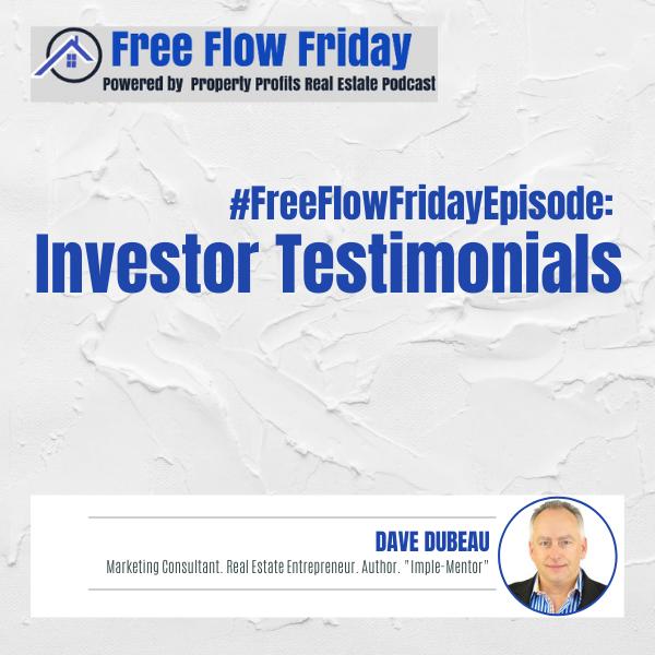 #FreeFlowFriday: Investor Testimonials with Dave Dubeau Image