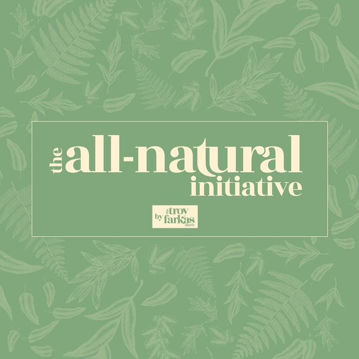 introducing...the all-natural initiative.