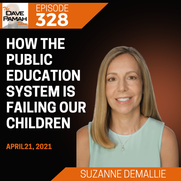 How The Public Education System is Failing Our Children with Suzanne DeMallie