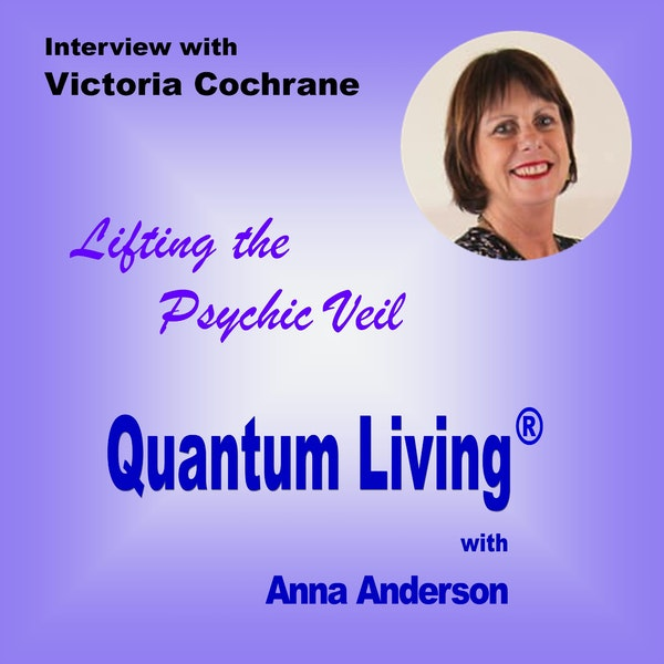 Lifting the Psychic Veil with Victoria Cochrane | QL045 Image