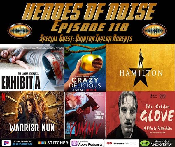 Episode 118 -  Exhibit A, Crazy Delicious, Hamilton, Warrior Nun, Yummy, and The Golden Glove Image