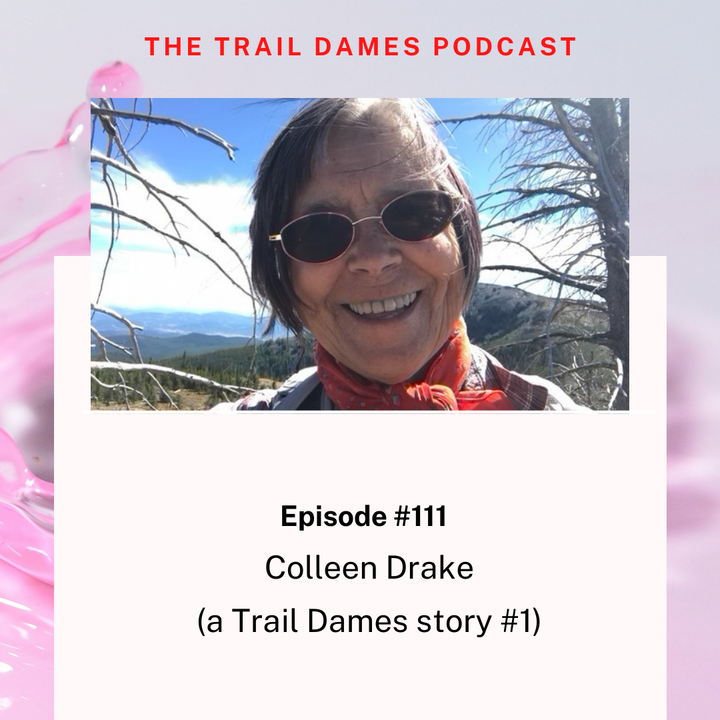 Episode #111 - Colleen Drake #1 (a Trail Dames story)