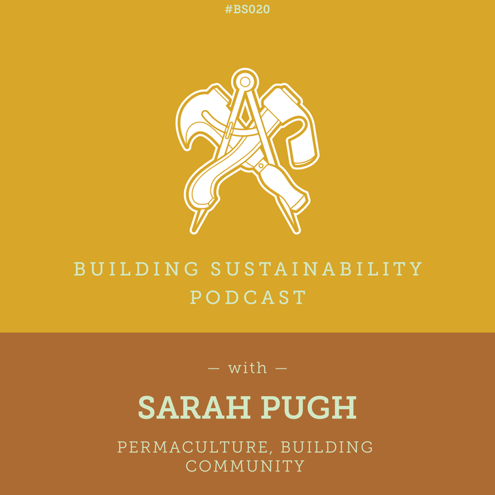 Permaculture, Building Community - Sarah Pugh