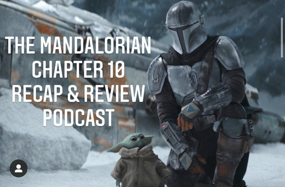 E59 The Mandalorian Chapter 10: The Passenger Recap & Review