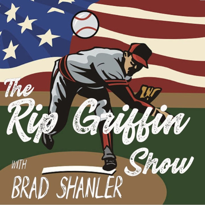 The Rip Griffin Show with Brad Shanler