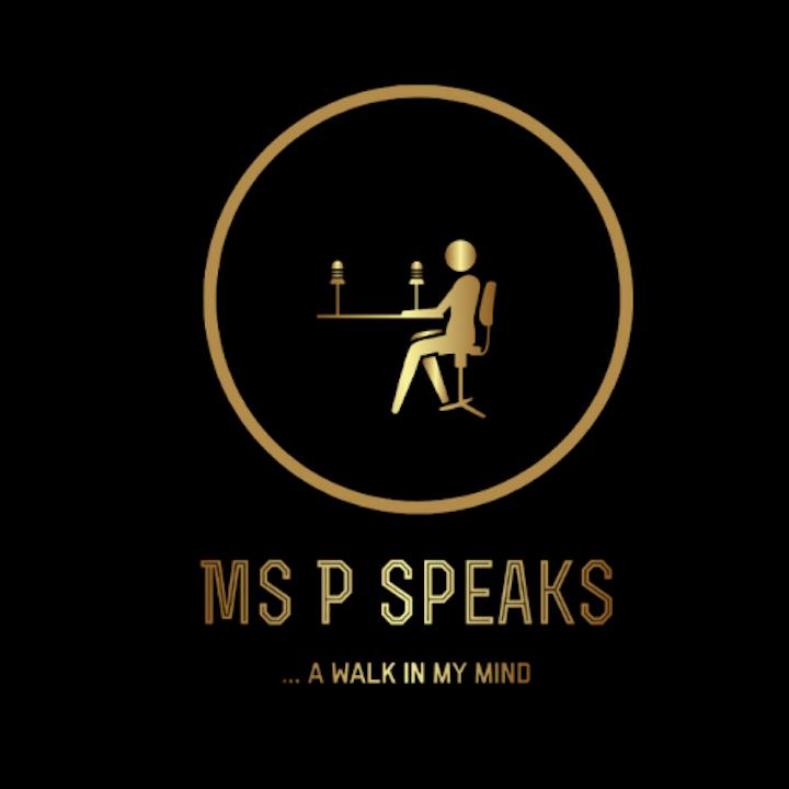 Ms P Speaks