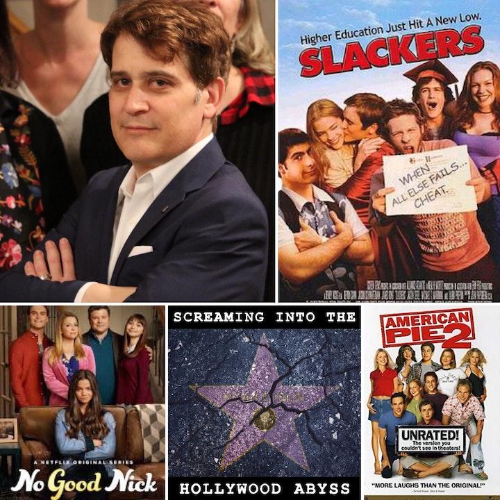 Take 31 - Writer and showrunner David Steinberg, Slackers, American Pie 2, No Good Nick