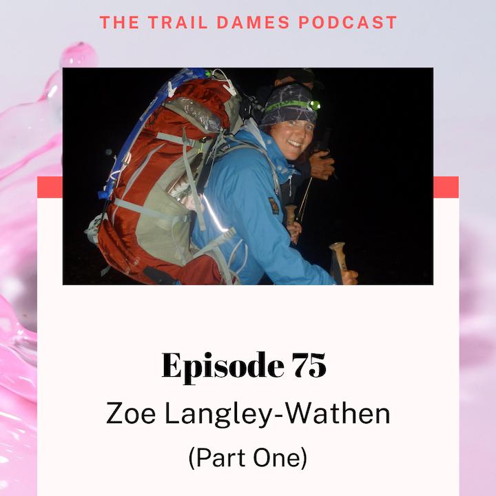 Episode #75 - Zoe Langley-Wathen (Part1)
