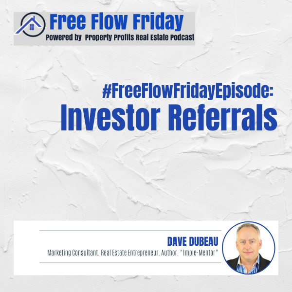 #FreeFlowFriday: Investor Referrals with Dave Dubeau Image