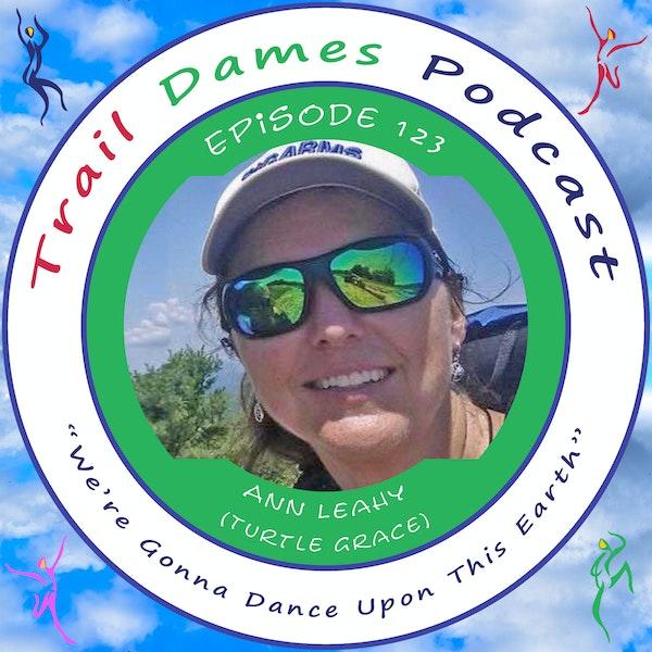 Episode #123 - Ann Leahy (Turtle Grace)