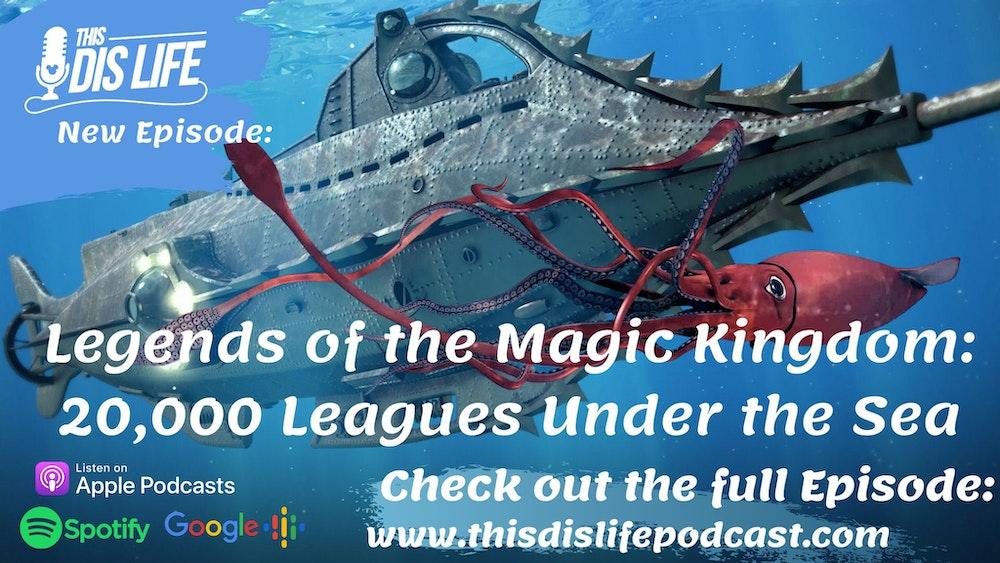 Legends of the Magic Kingdom: 20,000 Leagues Under the Sea