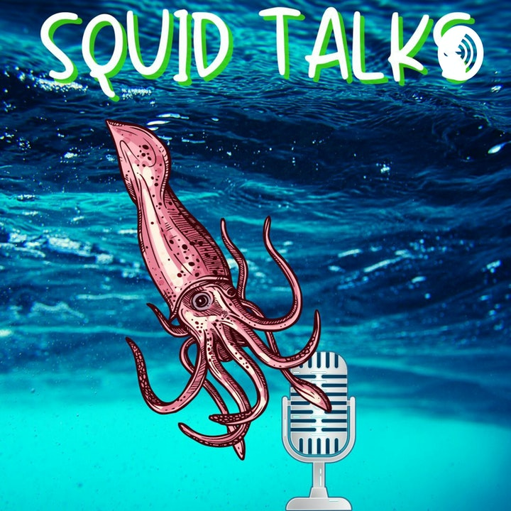 Podcast Promo: Squid Talk