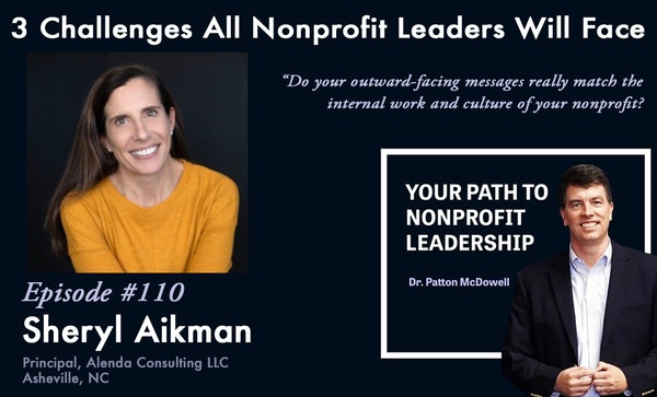 110: 3 Challenges All Nonprofit Leaders Will Face (Sheryl Aikman) Image