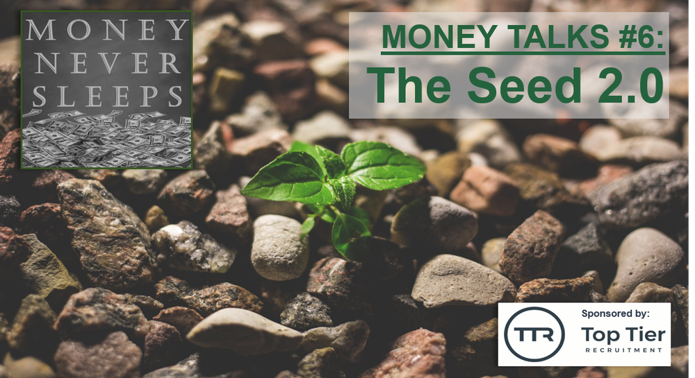 068: Money Talks #6 | The Seed 2.0 | Pete Townsend on Seed Investing