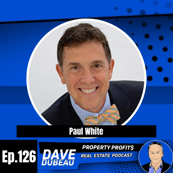 Dentist to Real Estate Investor with Dr. Paul White Image