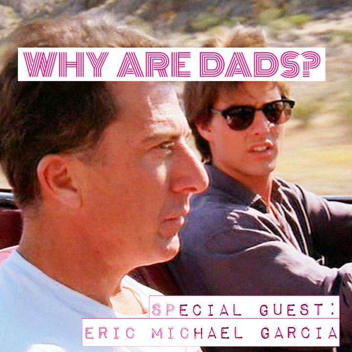 Rain Man w. Eric Michael Garcia