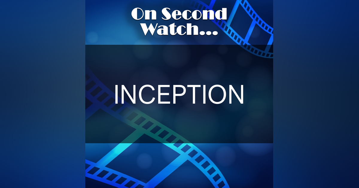 """Inception (2010) - """"You Mustn't Be Afraid to Dream a Little Bigger, Darling"""""""