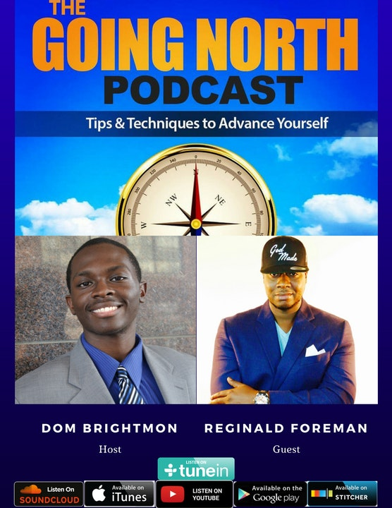 67 - Live Determined with Reginald Foreman (@_Reggieforeman)