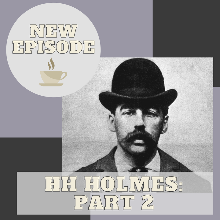 HH Holmes Part 2 - Listener Request