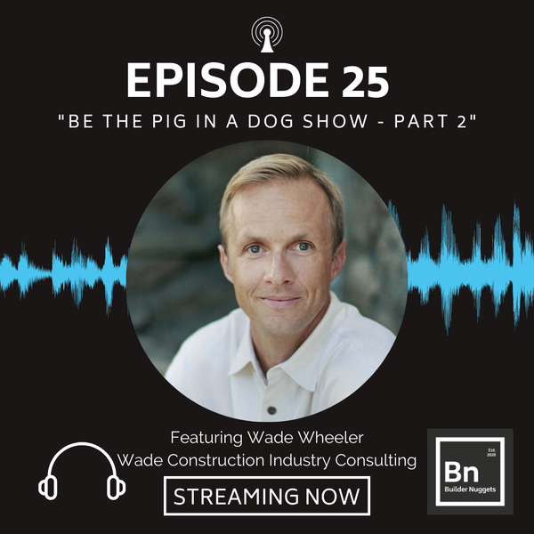 EP 25: Be the Pig in a Dog Show (Part 2)