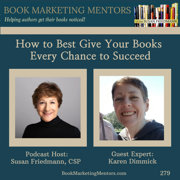 How to Best Give Your Books Every Chance to Succeed - BM279 Image