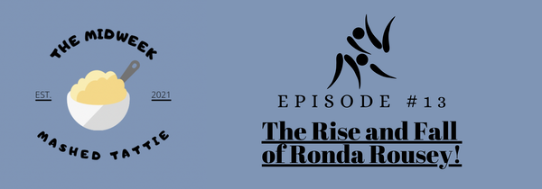 Ep.13 The Rise and Fall of Ronda Rousey. Image