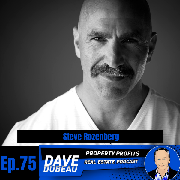 Really Dialing in Your Real Estate WHY with Steve Rozenberg Image